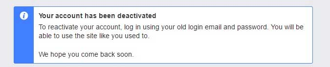 Facebook Will Confirm Deactivation Of Your Account With Message